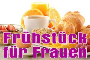 aktuelles_fruehstueck_fuer_frauen